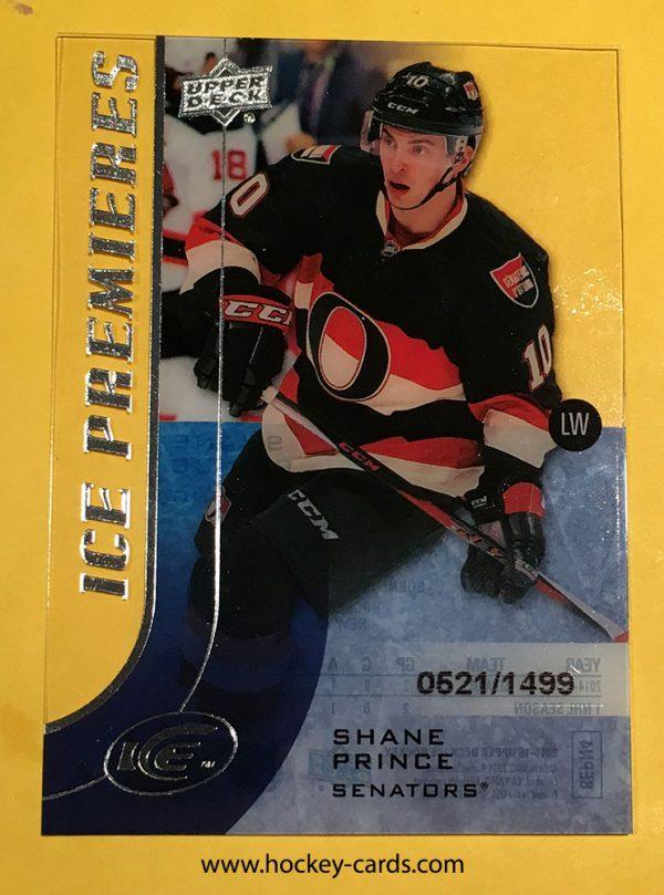 Shane Prince Ice Premieres Rookie Card #160 Ottawa Senators 521/1499